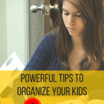 Powerful Tips to Organize Your Kids – Homework