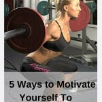 5 Ways to Motivate Yourself to Do ANYTHING