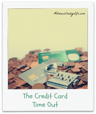 The Credit Card Time-Out