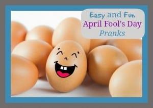Easy and Fun April Fool's Pranks