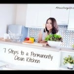 7 Steps to a Permanently Clean Kitchen