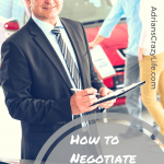 How to Negotiate the Best Deal on a Car