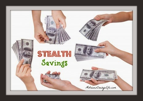 Saving Money with Stealth Savings