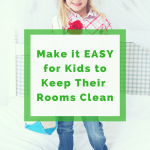 Make it Easy for Kids to Keep their Room Clean