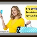 The TRICK to Minimum Payments