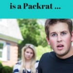 When_Your_Spouse_is_a_Packrat