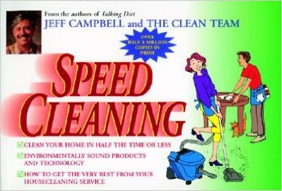 Jeff Campbell's Speed Cleaning Book.