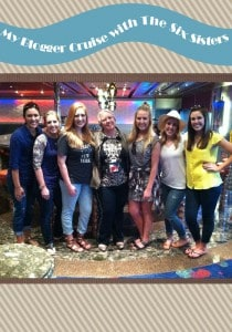 My_Blogger_Cruise_Six_Sisters