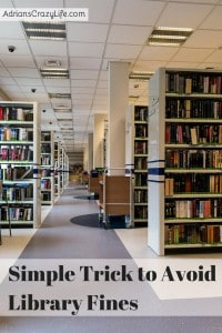 Simple Trick to Avoid Library Fines @AdriansCrazyLif This is a quick and easy tip to reduce or eliminate those pesky library fines.