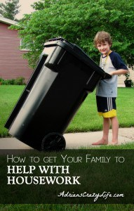 How to Get Your Family to HELP with Housework @AdriansCrazyLif It can be easier than you think if you just are clear about what you want.
