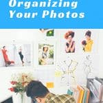 4 Easy Steps to Organizing Your Photos