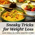 I can share with you some simple and sneaky tricks for eating at a buffet without overindulging and without feeling deprived.