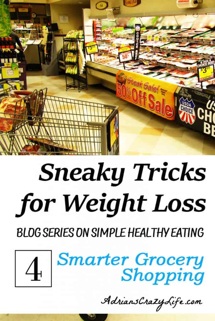 The 4th installment of my weight loss series shows you some easy tricks to shop smarter and healthier.