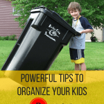 Powerful Tips to Organize Your Kids – Chores