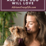 Products You and Your Dog Will LOVE
