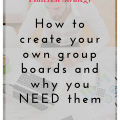 Pinterest strategy - why you need your own group boards