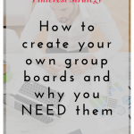 How to Create Group Boards and Why You NEED Them