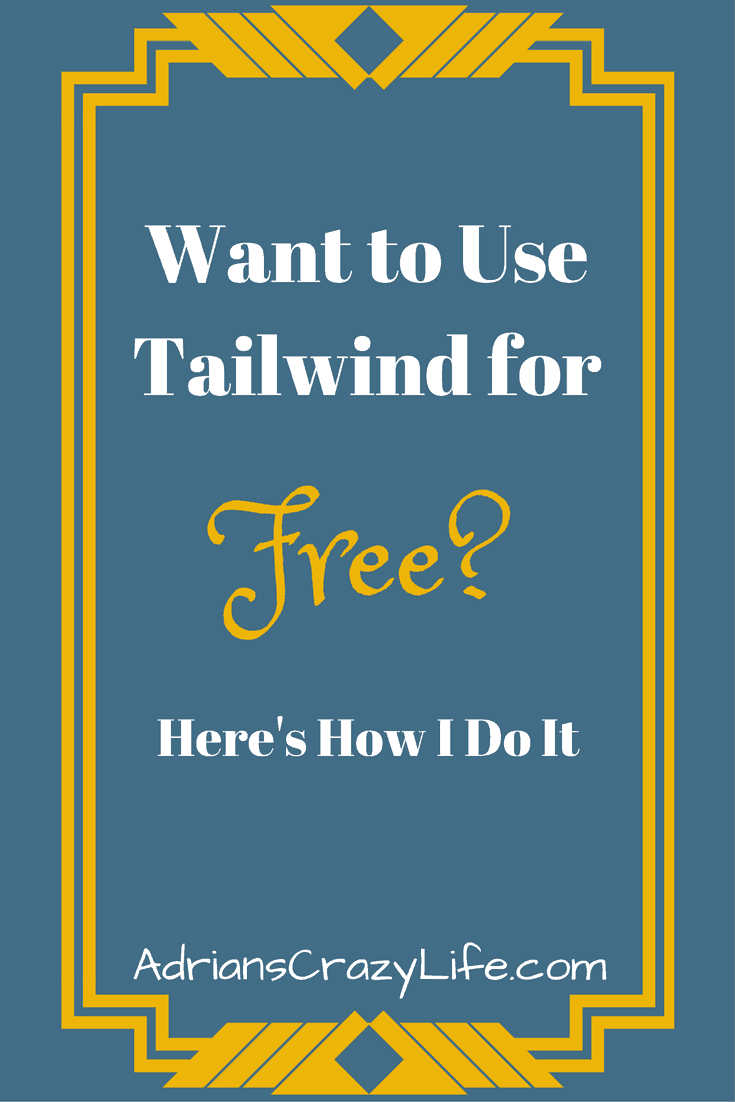 I have a great strategy to get my Tailwind account for FREE. You can too.