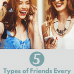 5 Types of Best Friends Every Mompreneur Needs