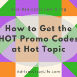 How to Find the HOT Promo Codes for Hot Topic