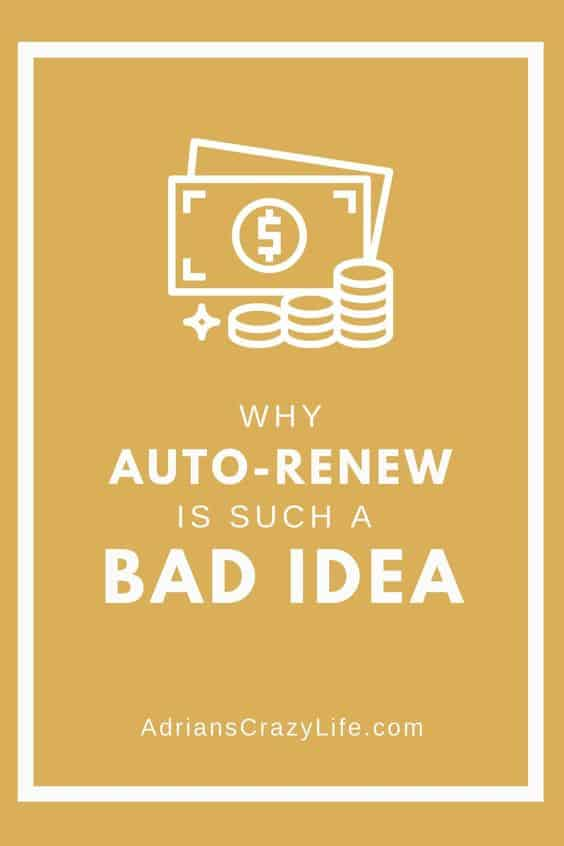 Auto-Renewing payments are a bad idea