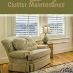 A few very simple tips to help you keep your clutter under control.