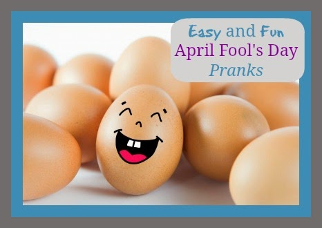 Easy and Fun April Fool's Pranks