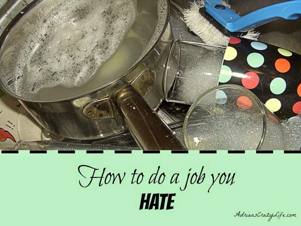 How to do a Job You HATE!
