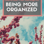 I've got some seriously helpful tips about how to be more organized in the morning for you and your kids. Check it out - can't hurt, might help