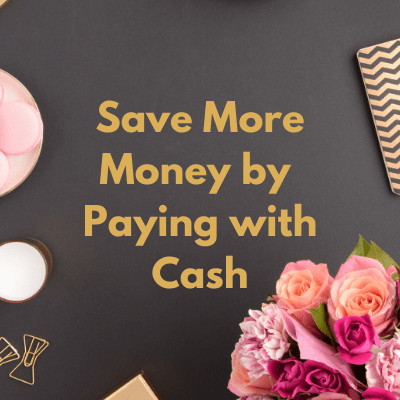 Save Money by Paying with Cash