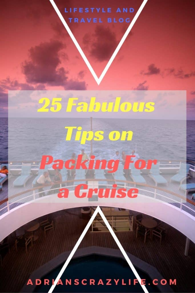 Cruises are FABULOUS. Even better when you pack PROPERLY. I have great tips for packing.