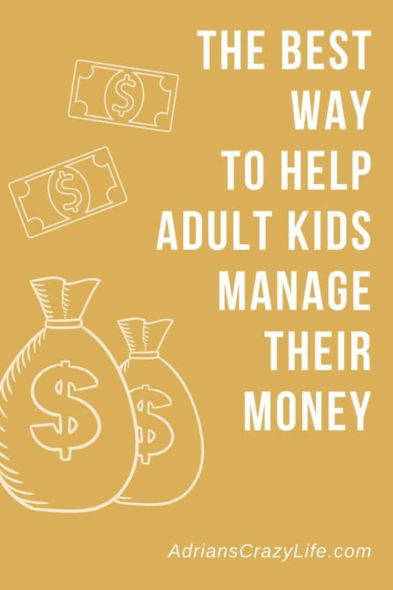How to help your adult kids to manage their money