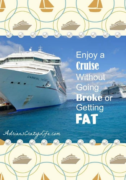 Cruises can be SO much fun, but they can be a LOT less expensive if you follow these few simple tips. And I've got a few tips so you don't gain too much