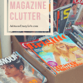 Magazines can be an enormous source of clutter plus a waste of money. What if you just eliminated all of them.