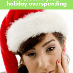 I Know How You Can Overcome Your Holiday Overspending