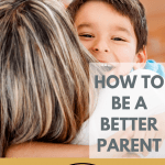 Best Resources to help you improve your parenting skills. We all want to be better parents to our children. #parenting #beagoodparent #teens #tweens #adultchilden