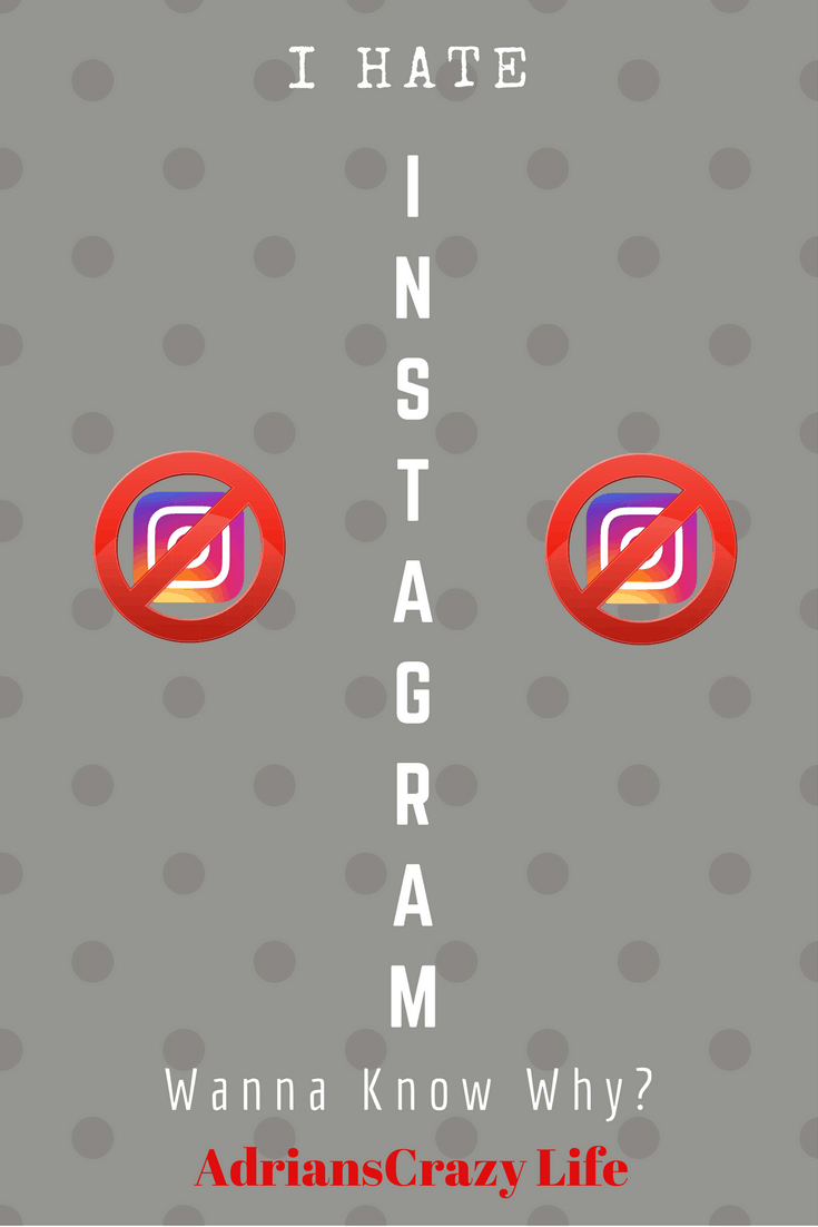 Is there a social media you just hate? For me, it's Instagram.