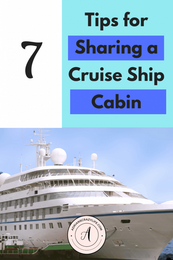 Sharing a cabin on an upcoming cruise? Here are some tips you might find helpful to keep the peace with in your cruise ship cabin