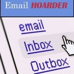 True Confessions of an Email HOARDER