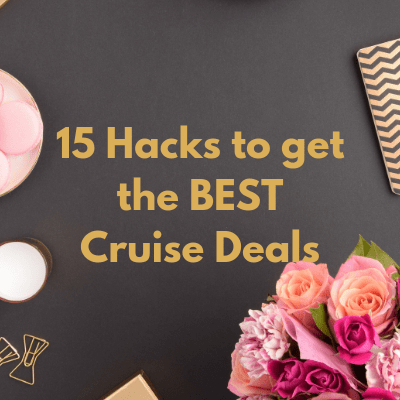 15 hacks to get the best cruise deals for your next cruise. Everything is negotiable and with a little work, you can save a LOT. #cruises #travel #cruisedeals #frugaltravel #guestposter
