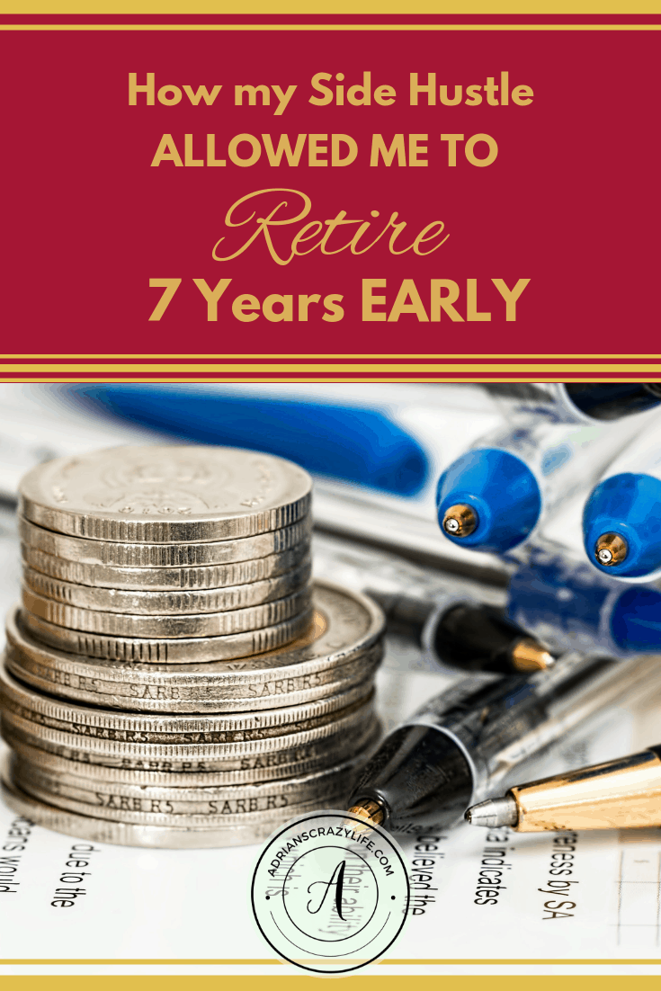 How my side hustle allowed me to retire 7 years early