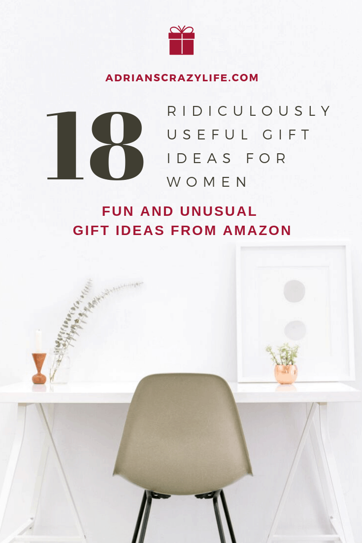 18 Ridiculously Useful Gifts for Women