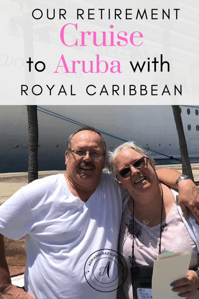 Retirement Cruise to Aruba