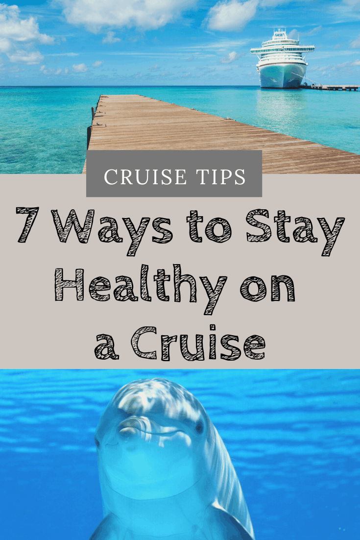 Stay Healthy on a Cruise