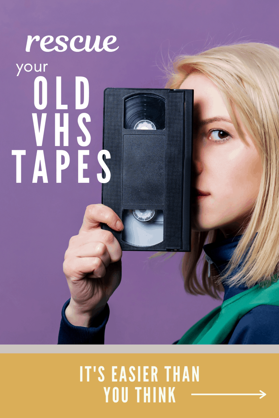 Rescue Old VHS Tapes