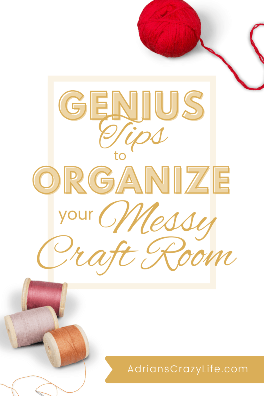 Organized Your Messy Craft Room